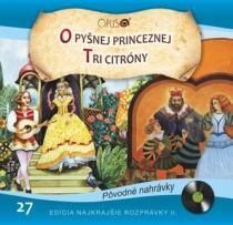 Najkrajšie rozprávky 27- O pyšnej princeznej / Tri citróny - Linda Perina