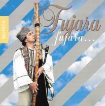 Ľudové fujarové piesne - Fujara, fujara - D. Hrubal'a a kolektív autorov