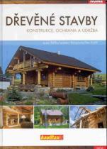 Dřevěné stavby - Ladislav Reinprecht; Jozef Štefko