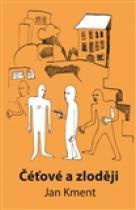 Čéťové a zloději - Jan Kment