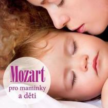 Mozart pro maminky a děti