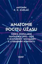 Anatomie pocitu úžasu - Česká populární fantastika 1990 – 2012 v kulturním, sociálním a literárním