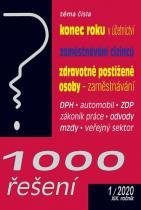 1000 řešení 1/2020 Konec roku v účetnictví, Zaměstnávání cizinců - Zaměstnávání osob se zdravotním postižením,