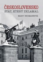 Československo - Stát, který zklamal - Mary Heimannová