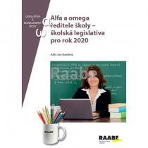 Alfa a omega ředitele školy - školská legislativa pro rok 2020 - Eva Dandová