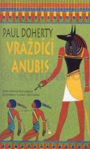 Paul Doherty: Vraždící Anubis
