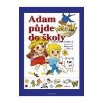 Adam půjde do školy