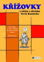 Křížovky s citáty a obrázky Pavla Kantorka