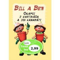 Bill a Ben Chlapci z kvetináča a ich kamaráti