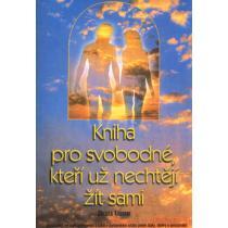 Kniha pro svobodné, kteří už nechtějí žít sami