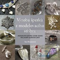 Výroba šperků z modelovacího stříbra