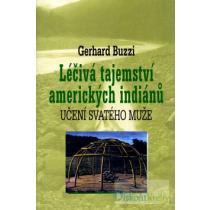 Léčivá tajemství amerických indiánů