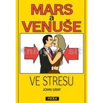 Mars a Venuše ve stresu