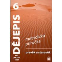 Dějepis 6 pr ozákladní školy Pravěk Metodická příručka