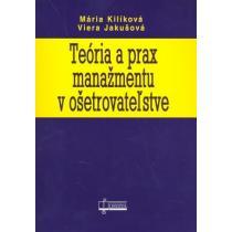 Teória a prax manažmentu v ošetrovateľstve