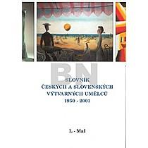 Slovník českých a slovenských výtvarných umělců 1950 - 2001 L-Mal
