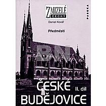 České Budějovice 2.díl Předměstí