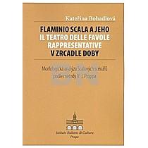 Flaminio Scala a jeho Il Teatro delle Favole rappresentative v zrcadle doby