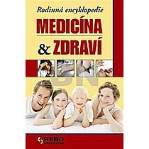 Rodinná encyklopedie medicína a zdraví