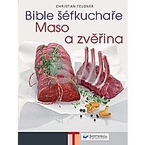 Bible šéfkuchaře Maso a zvěřina