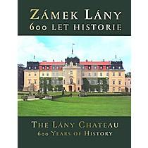 Zámek Lány 600 let historie