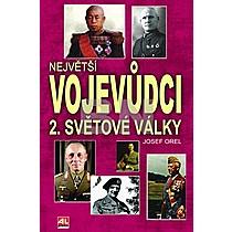Největší vojevůdci 2.světové války