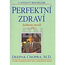 Perfektní zdraví Jednota mysli a těla