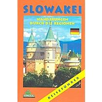 Slowakei Wanderungen durch die Regionen