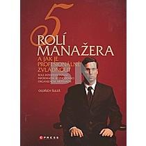 5 rolí manažera