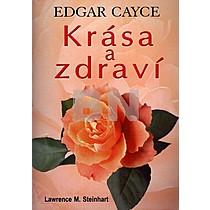 Edgar Cayce - Krása a zdraví