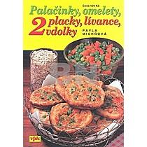 Palačinky, omelety, placky, lívance, vdolky 2. díl