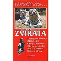 Zvířata Zoologické zagrady, Obří akvária, Obory/Sokolníci, Záchranné stanice,..