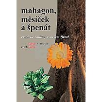 Mahagon, měsíček a špenát