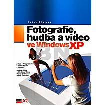 Fotografie, hudba a video ve Windows XP