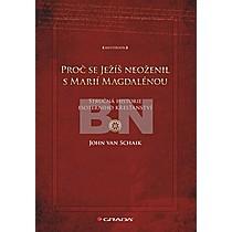Proč se Ježíš neoženil s Marií Magdalénou
