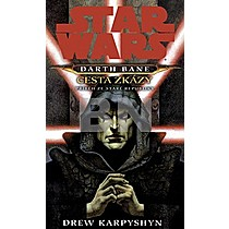 STAR WARS Darth Bane Cesta zkázy
