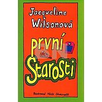 První starosti Wilsonová Jacqueline