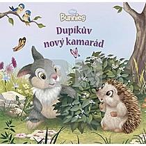 Dupíkův nový kamarád