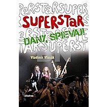 Superstar Dany, spievaj!