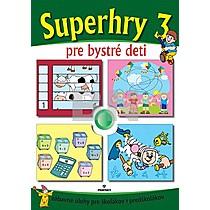 Superhry 3 pre bystré deti