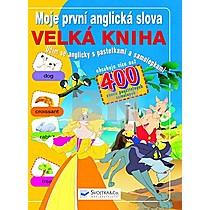 Moje první anglická slova Velká kniha