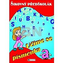 Šikovný předškolák Učíme se písmenka