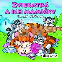 Zvieratká a ich mamičky