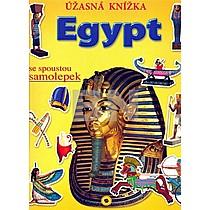 Egypt Úžasná knížka se spoustou samolepek