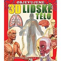 Objevujeme 3D Lidské tělo