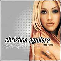 Aguilera, Christina: Mi Reflejo / Bonus Edition + Remixes