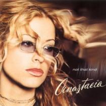 Anastacia: Not That Kind