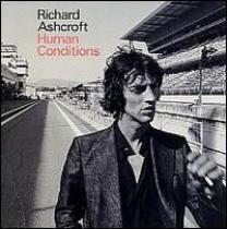 Ashcroft, Richard: Human Conditions