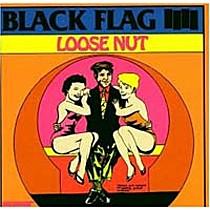 Black Flag: Loose Nut