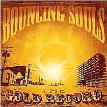 Bouncing Souls: Gold Record